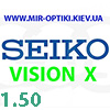 Seiko VISION X 1.50 Transitions/SENSITY. АКЦИЯ!!