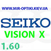 Seiko VISION X 1.60 Transitions/SENSITY. АКЦИЯ!!